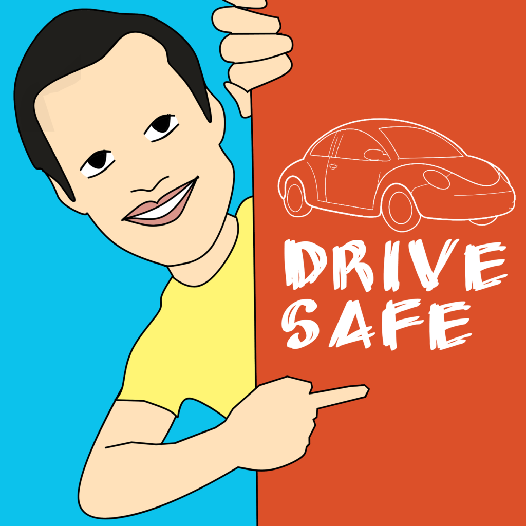 Safe-driver program: man pointing at Drive Safe sign.